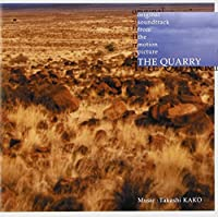 Quarry, the by O.S.T. (TAKASHI KAKO) (1999-10-01)