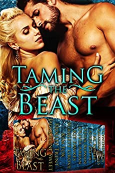 Taming the Beast: Eleven Paranormal Romances by [Zaftig, Alyse, Sweet, Jacqueline, Trent, Holley, Fox, Kim, Grove, Scarlett, Fawkes, Kit, Arran, Olivia, Rowan, Tessa, Klaire, J.M., Jones, Amanda, Fox, Cynthia]