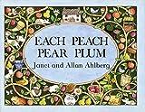 Each Peach Pear Plum (I-Spy-Books (Viking))