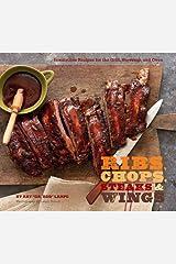 Ribs, Chops, Steaks, & Wings Kindle Edition