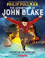 The Adventures of John Blake 1: Mystery of the Ghost Ship