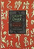 Light and Dark: A Novel (Weatherhead Books on Asia)
