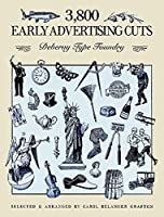 3,800 Early Advertising Cuts (Dover Pictorial Archive)
