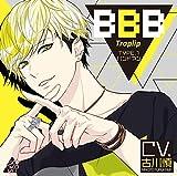 BBB-Traplip- TYPE.1 バンドマン (CV.古川慎)