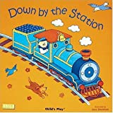 Down by the Station (Books with Holes (Paperback))