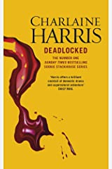 Deadlocked: A True Blood Novel (Sookie Stackhouse Book 12) Kindle Edition