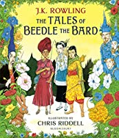 The Tales of Beedle the Bard - Illustrated Edition: A magical companion to the Harry Potter stories