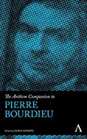 The Anthem Companion to Pierre Bourdieu (Anthem Companions to Sociology)