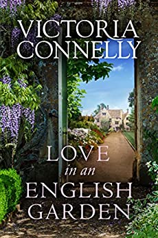 Love in an English Garden by [Connelly, Victoria]