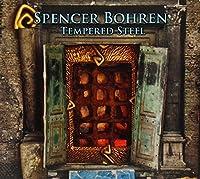 Tempered Steel by Spencer Bohren