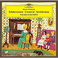 Schumann: Carnival. Kinderszenen. Kr by Wilhelm Kempff