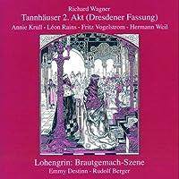 Second Act of Tannhauser: Bridal Scene Lohengrin