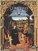 Bach: Christmas Oratorio in Full Score