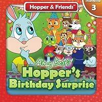 Hopper's Birthday Surprise
