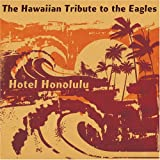 Hawaiian Tribute to Eagles: Hotel Honolulu [Import, From US] / Various Artists (CD - 2007)