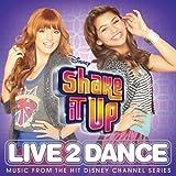 Shake It Up: Live 2 Dance + 5 Bonus Tracks/