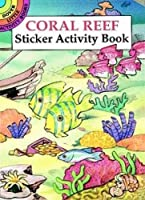 Coral Reef Sticker Activity Book (Dover Little Activity Books Stickers) [並行輸入品]