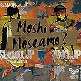 Moshi Moseamo ? (初回限定盤)