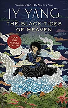 The Black Tides of Heaven (Kindle Single) (The Tensorate Series Book 1) by [Yang, JY]