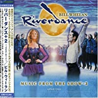 Riverdance: Music From the Show by Bill Whelan (2003-09-21)
