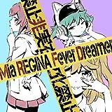 TVアニメ『逆転世界ノ電池少女』オープニング主題歌「Fever Dreamer」 (アニメ盤)