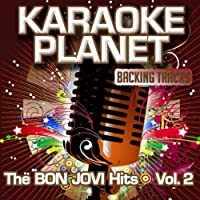 Born to Be My Baby (Karaoke Version In the Art of Bon Jovi)