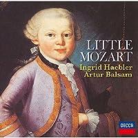 リトル・モーツァルト~幼少期のピアノ作品 他