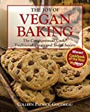 The Joy of Vegan Baking: The Compassionate Cooks' Traditional Treats and Sinful Sweets 画像