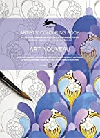 Art Nouveau: Artists' Colouring Book: 16 Designs Printed on High-Quality Drawing Paper (Artists' Colouring Books)