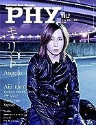 PHY【ファイ】VOL.7 音楽と人増刊 特集:キリト【Angelo】()