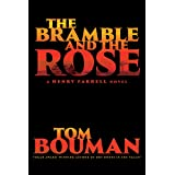 The Bramble and the Rose – A Henry Farrell Novel: 3