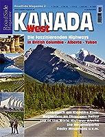 WestKanada. Roadside Magazine 2: Die faszinierenden Highways in British Columbia, Alberta, Yukon
