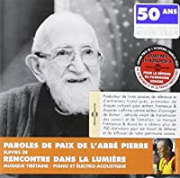 Paroles De Paix De L'abbe Pierre Suivies De Recont