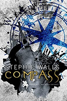 Compass by [Walls, Stephie]