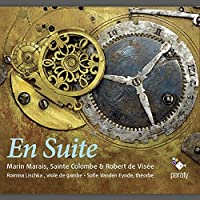 En Suite - Music for viola da gamba and theorbe by Marais, Sainte-Colombe & de Visee by Romina Lischka