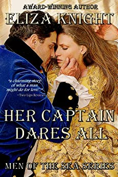 Her Captain Dares All (Men of the Sea Book 3) by [Knight, Eliza]