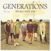 Always with you by Generations From Exile Tribe (2014-09-03)
