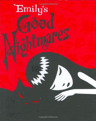 Emily's Good Nightmares: Emily the Strangeの詳細を見る