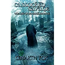 Cassocked Savage: The Life of Patrick Brontë
