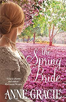 The Spring Bride (The Chance Sisters Series Book 3) by [Gracie, Anne]
