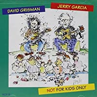 Not for Kids Only by JERRY / GRISMAN,DAVID GARCIA (1993-10-20)