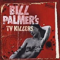 Bill Palmers TV Killers