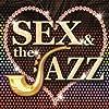 SEX&the JAZZ