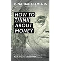 How to Think About Money (English Edition)