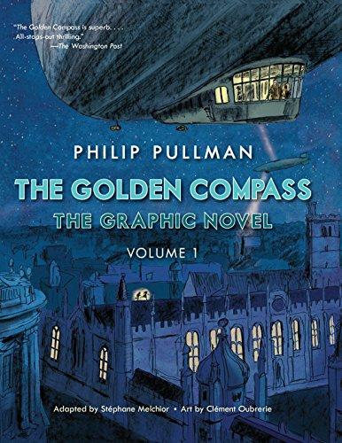 Download The Golden Compass Graphic Novel, Volume 1 (His Dark Materials) 0553523724