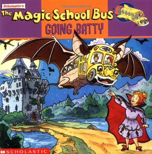 The Magic School Bus Going Batty: A Book About Batsの詳細を見る