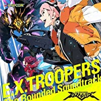 E.X.Troopers - Bounded O.S.T. [Japan CD] CPCA-10280 by E.X.Troopers (2012-11-21)