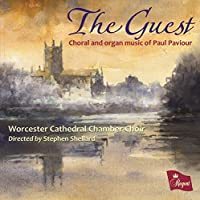 Guest-Choral & Organ Music of Paul Paviour