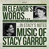 In Eleanors Words: Music of Stacy Garrop by Lincoln Trio (2011-02-22)
