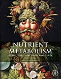 Nutrient Metabolism: Structures, Functions, and Genes (English Edition) 画像